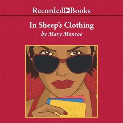 In Sheep's Clothing Audiobook, by Mary Monroe
