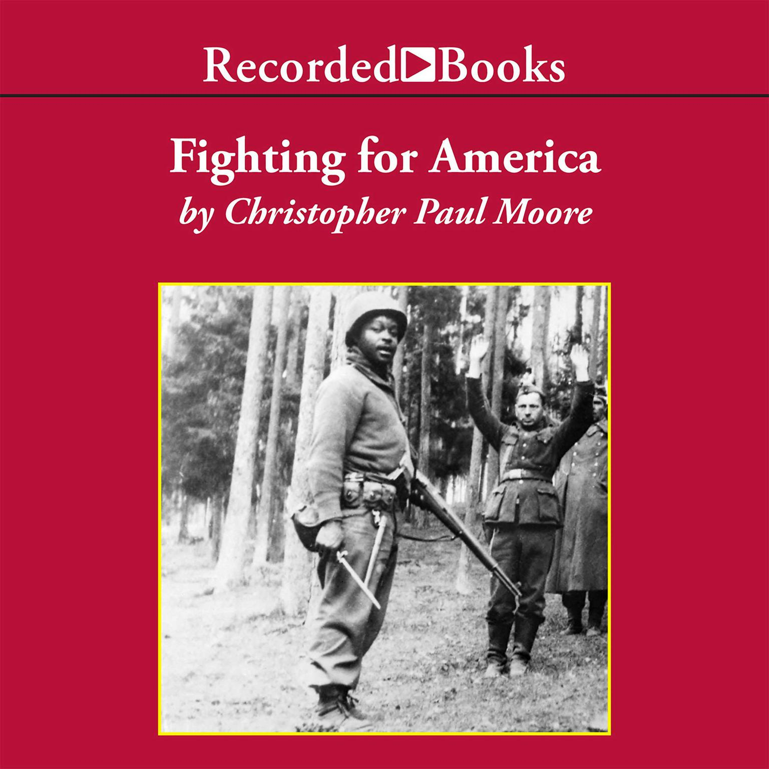 Printable Fighting for America: Black Soldiers—the Unsung Heroes of World War II Audiobook Cover Art