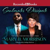 Soulmates Dissipate Audiobook, by Mary B. Morrison