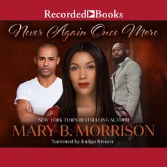 """Never Again Once More Audiobook, by Mary """"HoneyB""""  Morrison"""