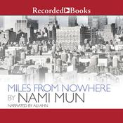 Miles from Nowhere Audiobook, by Nami Mun