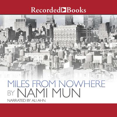 Miles from Nowhere Audiobook, by