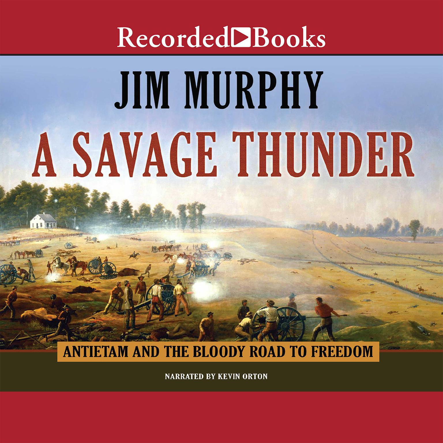 Printable A Savage Thunder: Antietam and the Bloody Road to Freedom Audiobook Cover Art