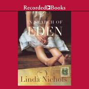 In Search of Eden Audiobook, by Linda Nichols