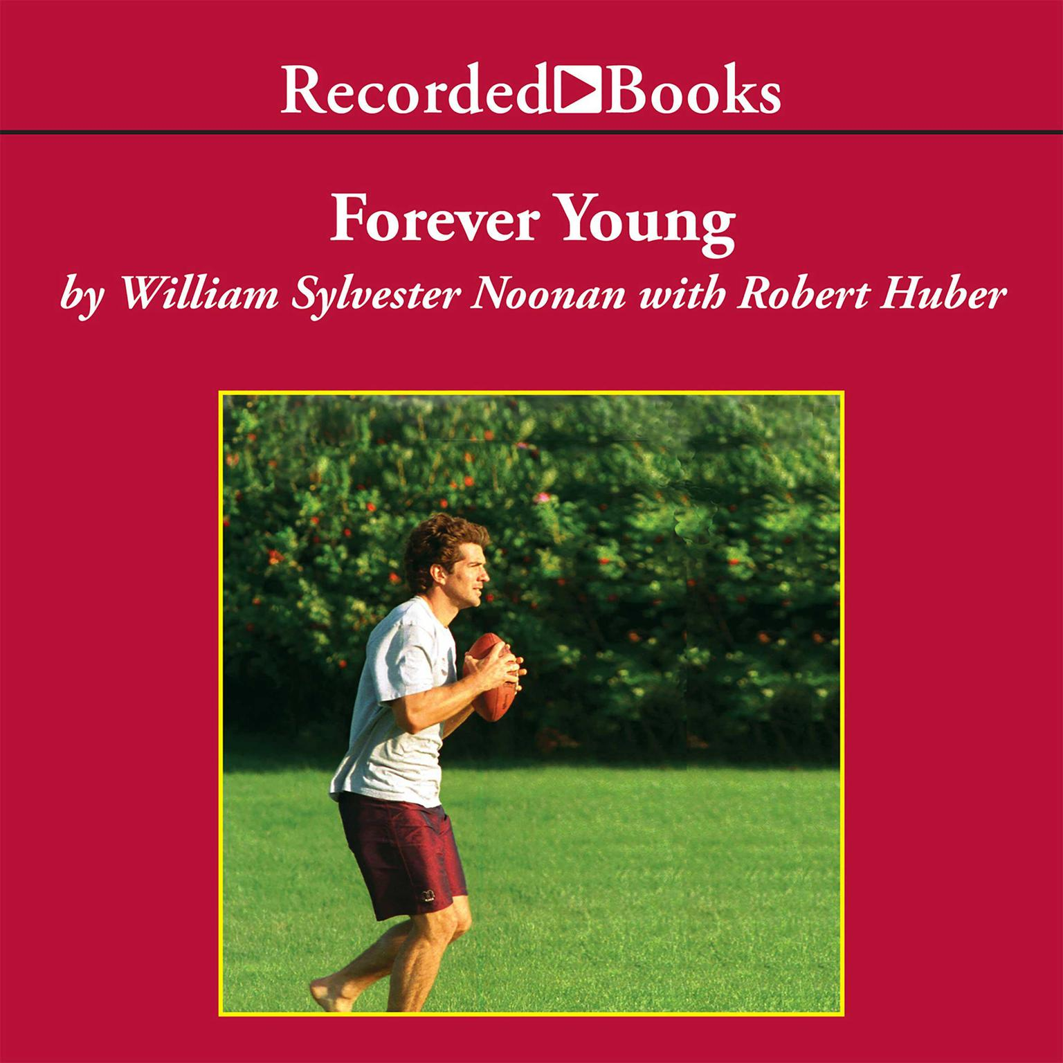 Printable Forever Young: My Friendship with John F. Kennedy, Jr. Audiobook Cover Art