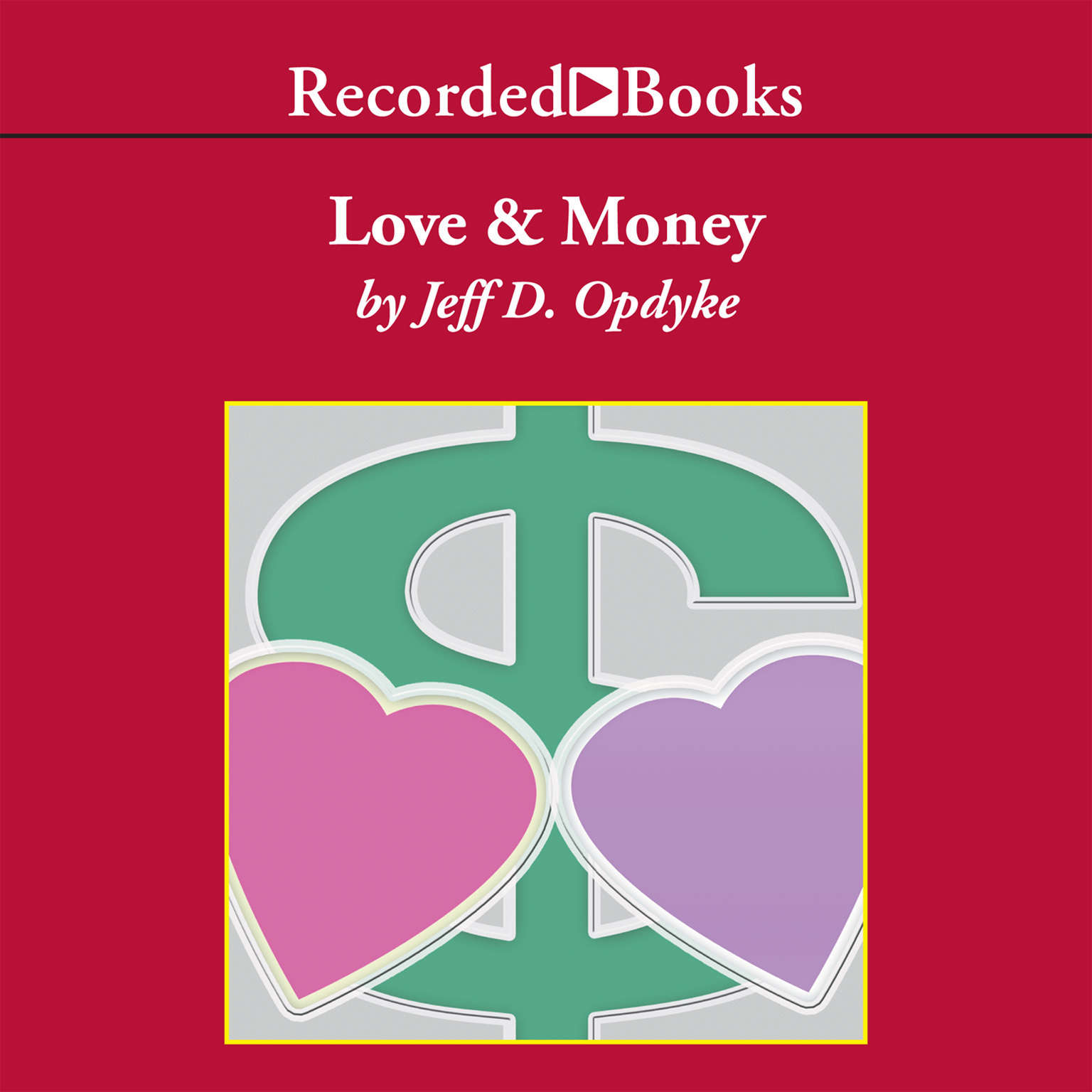 Printable Love and Money: A Life Guide for Financial Success Audiobook Cover Art
