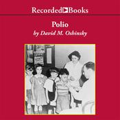Polio: An American Story Audiobook, by David M. Oshinsky