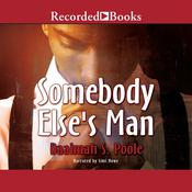 Somebody Else's Man Audiobook, by Daaimah Poole