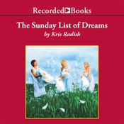 The Sunday List of Dreams, by Kris Radish