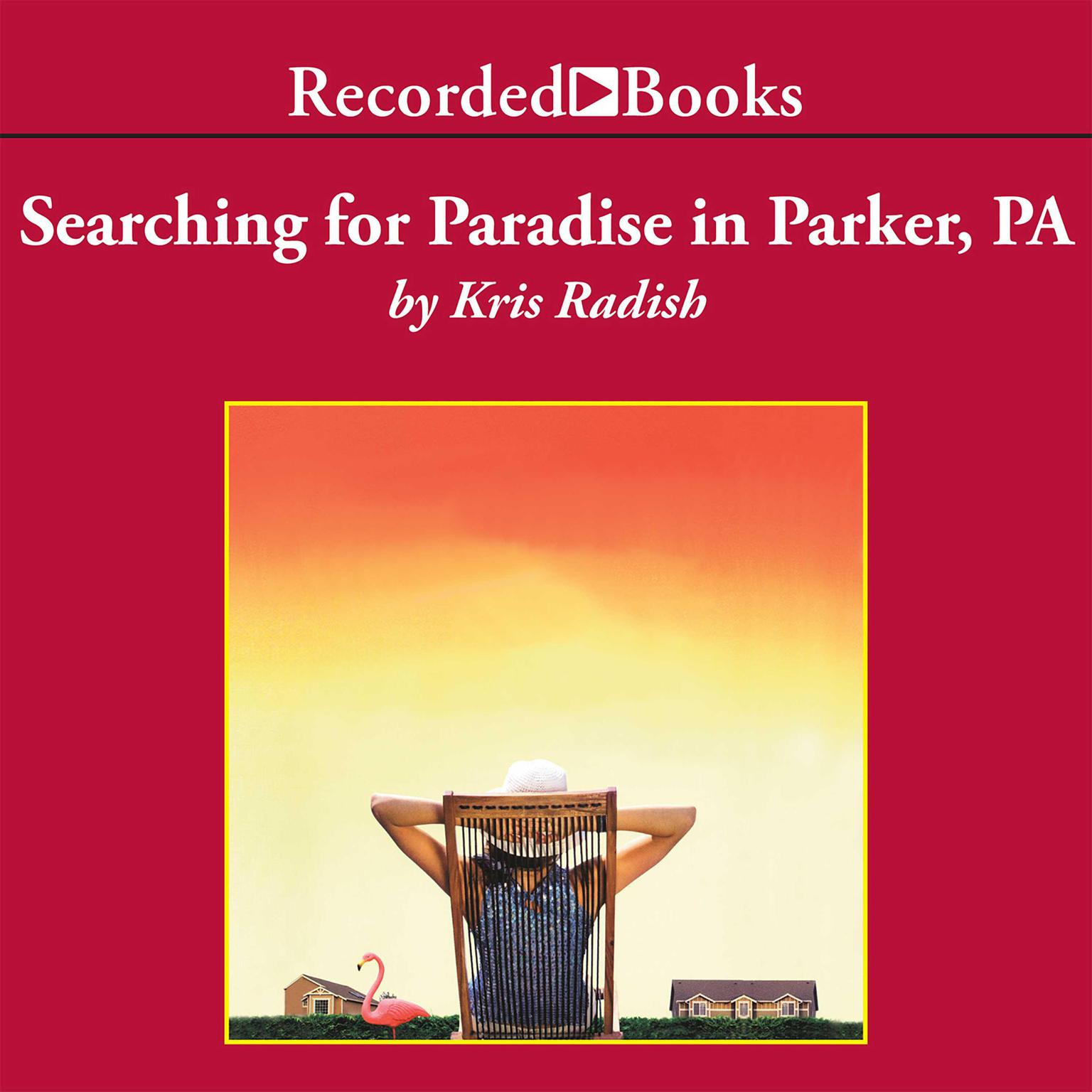 Printable Searching for Paradise in Parker, PA Audiobook Cover Art