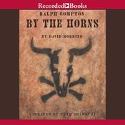 By the Horns Audiobook, by David Robbins