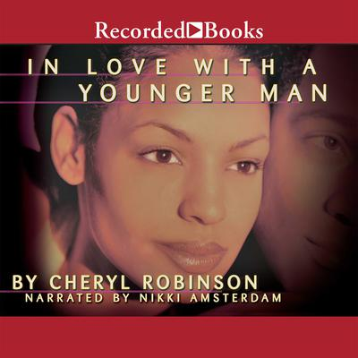 In Love with a Younger Man Audiobook, by Cheryl Robinson