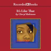 It's Like That, by Cheryl Robinson