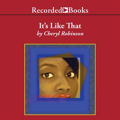 It's Like That Audiobook, by Cheryl Robinson