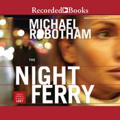 The Night Ferry, by Michael Robotham