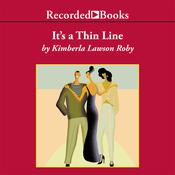 It's a Thin Line, by Kimberla Lawson Roby