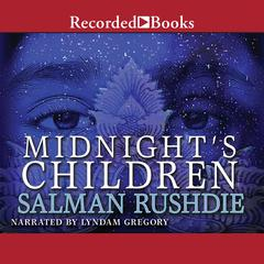 Midnights Children Audiobook, by Salman Rushdie