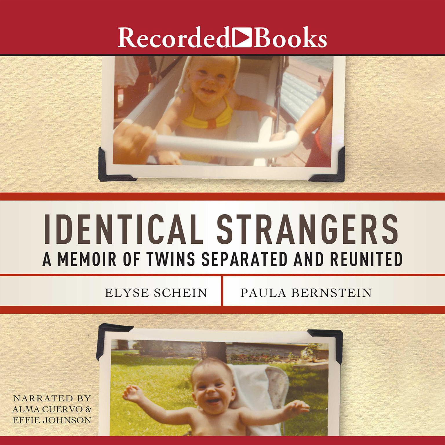 Printable Identical Strangers: A Memoir of Twins Separated and Reunited Audiobook Cover Art