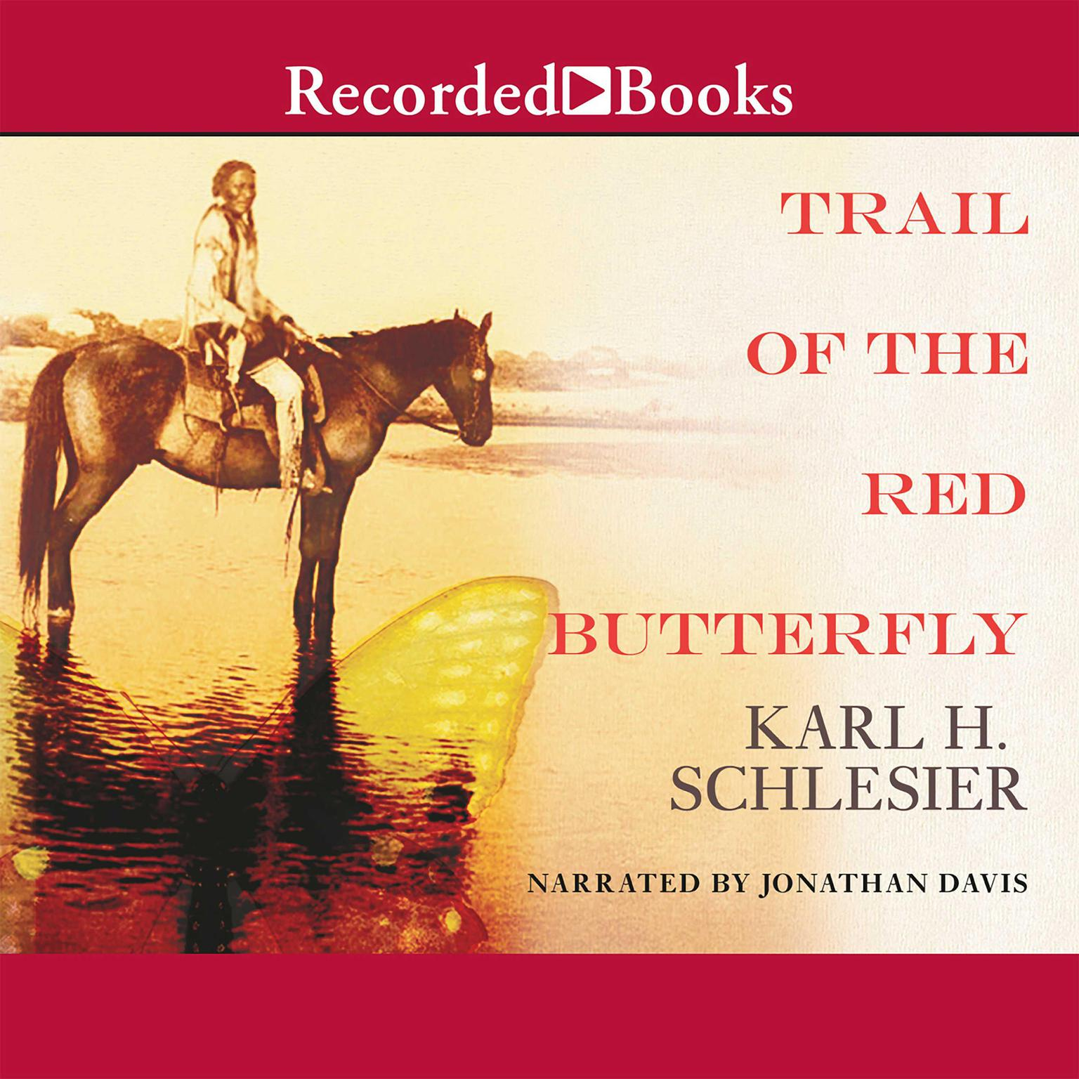 Printable Trail of the Red Butterfly Audiobook Cover Art