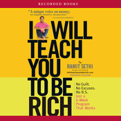 I Will Teach You to Be Rich, by Ramit Sethi
