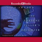 The Fortune Teller's Daughter Audiobook, by Lila Shaara