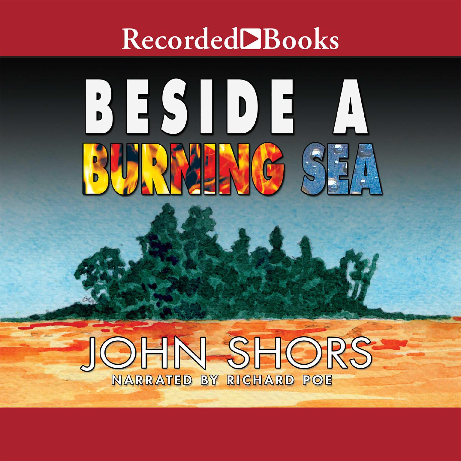 Printable Beside a Burning Sea Audiobook Cover Art