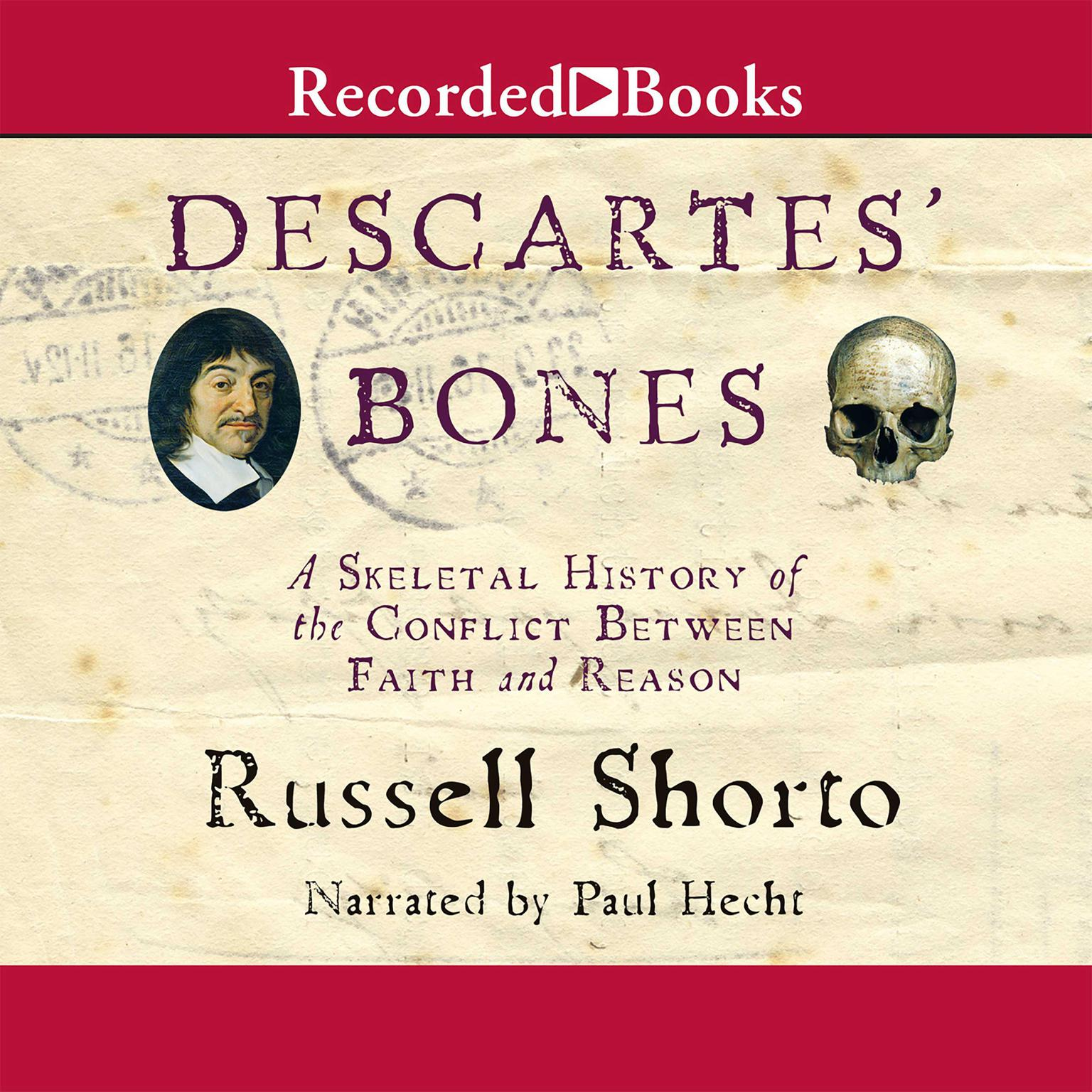 Printable Descartes' Bones: A Skeletal History of the Conflict between Faith and Reason Audiobook Cover Art