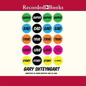 Super Sad True Love Story, by Gary Shteyngart