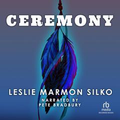 Ceremony Audiobook, by Leslie Marmon Silko