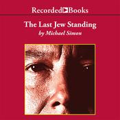 The Last Jew Standing, by Michael Simon
