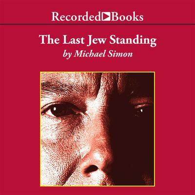 The Last Jew Standing Audiobook, by Michael Simon