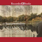 The Sentimentalists Audiobook, by Johanna Skibsrud