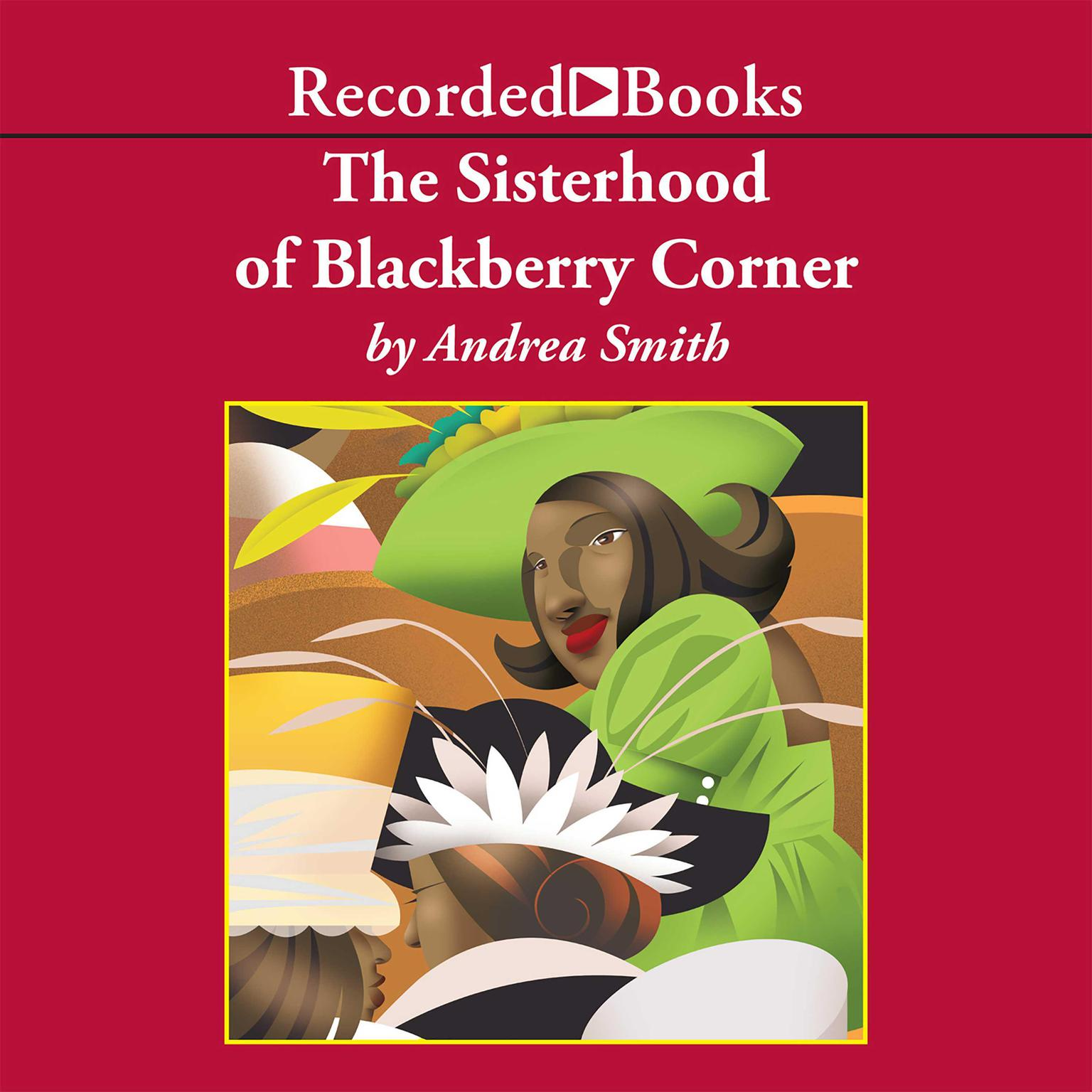 Printable The Sisterhood of Blackberry Corner Audiobook Cover Art