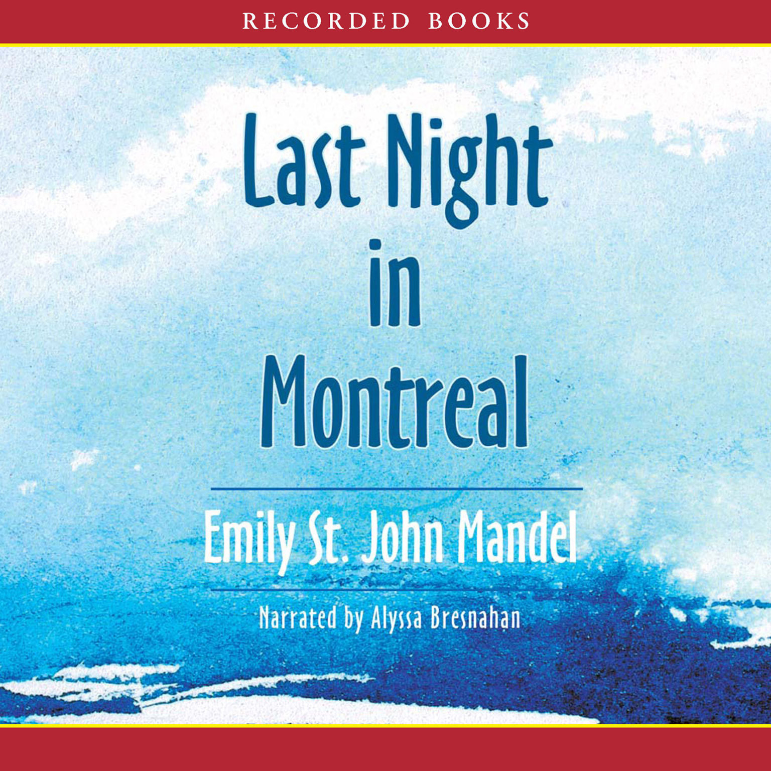 Printable Last Night in Montreal Audiobook Cover Art
