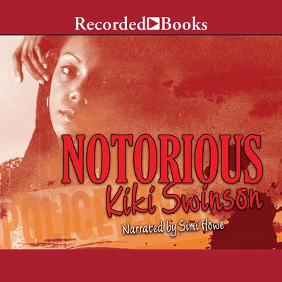 Notorious Audiobook, by Kiki Swinson