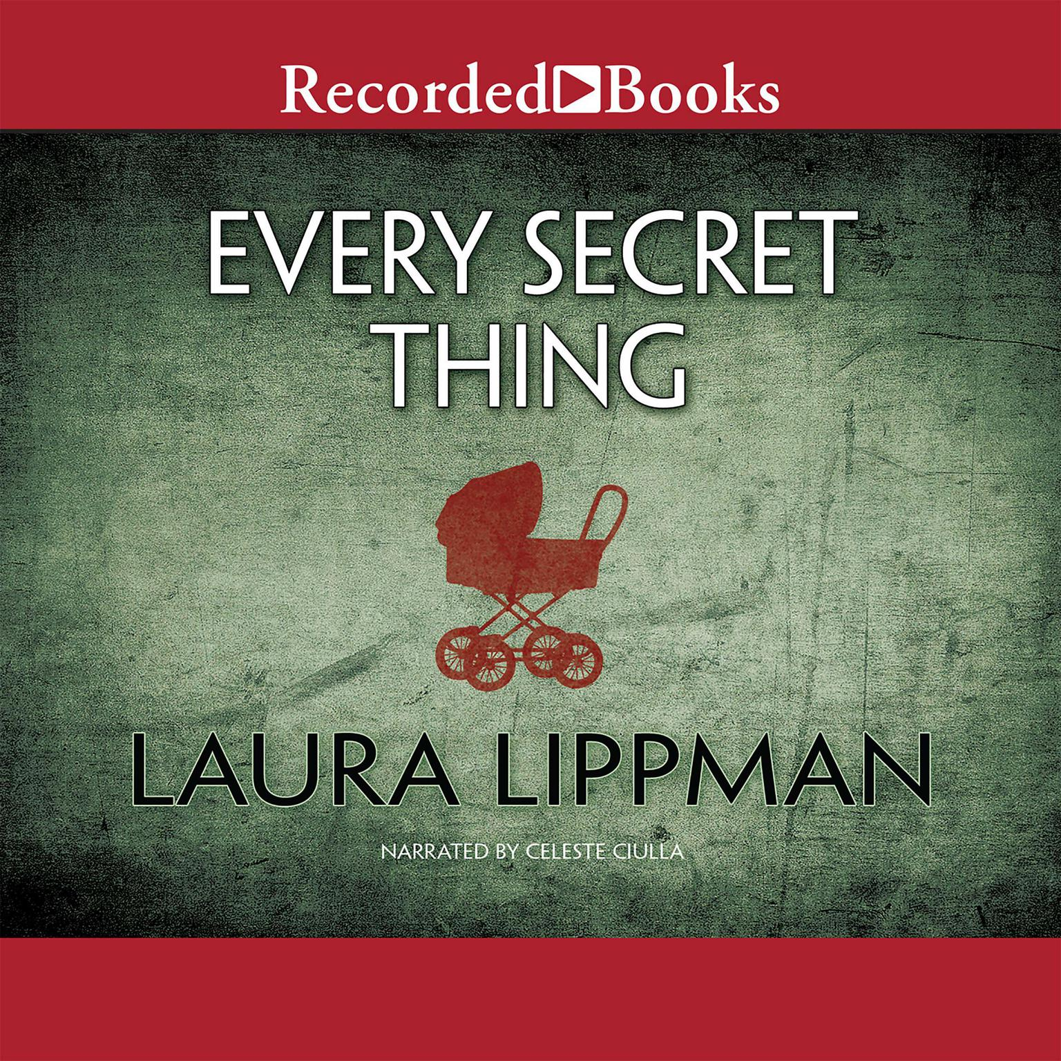 Printable Every Secret Thing Audiobook Cover Art