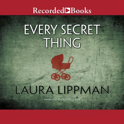 Every Secret Thing Audiobook, by Ann Tatlock