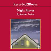 Night Moves Audiobook, by Janelle Taylor