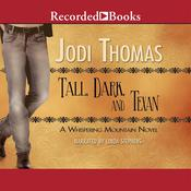 Tall, Dark, and Texan Audiobook, by Jodi Thomas