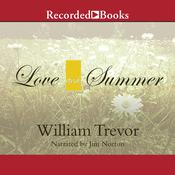 Love and Summer Audiobook, by William Trevor