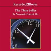 The Time Seller: A Business Satire Audiobook, by Fernando Trías de Bes