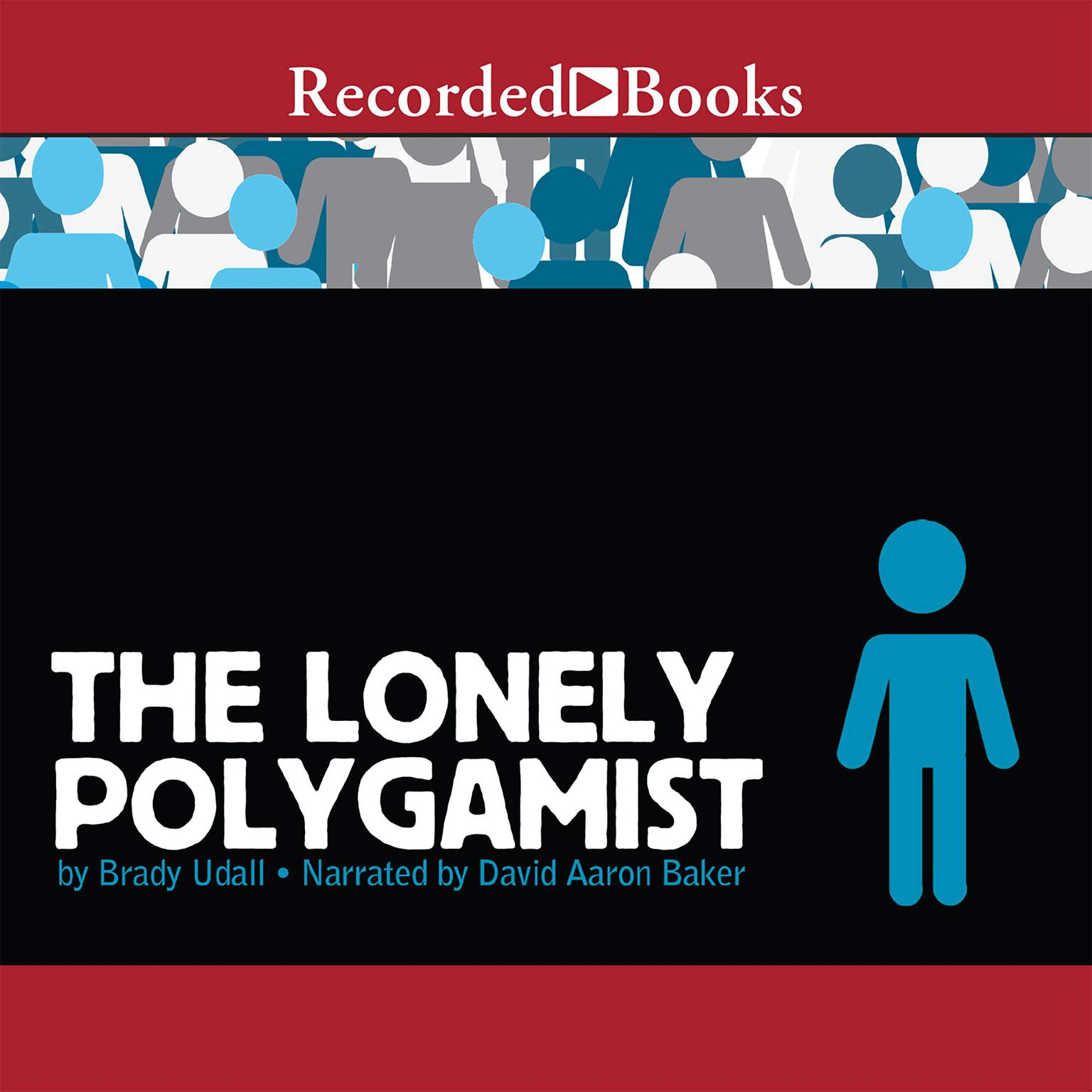 Printable The Lonely Polygamist Audiobook Cover Art