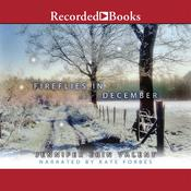 Fireflies in December Audiobook, by Jennifer Erin Valent