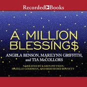 A Million Blessings, by Angela Benson, Marilynn Griffith, Tia McCollors
