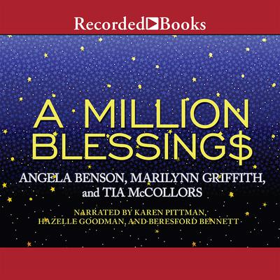 A Million Blessings Audiobook, by Angela Benson