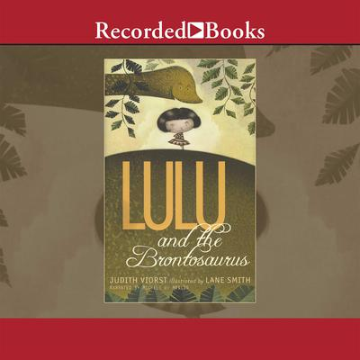 Lulu and the Brontosaurus Audiobook, by Judith Viorst