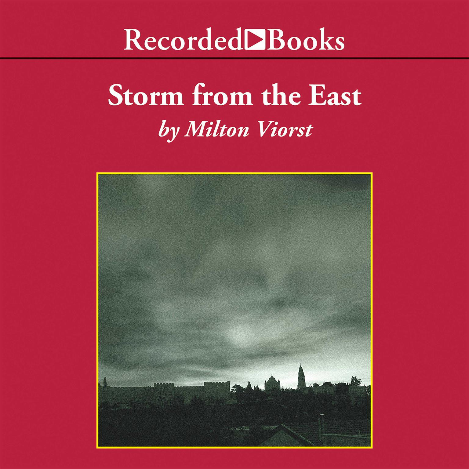 Printable Storm from the East: The Struggle Between the Arab World and the Christian West Audiobook Cover Art