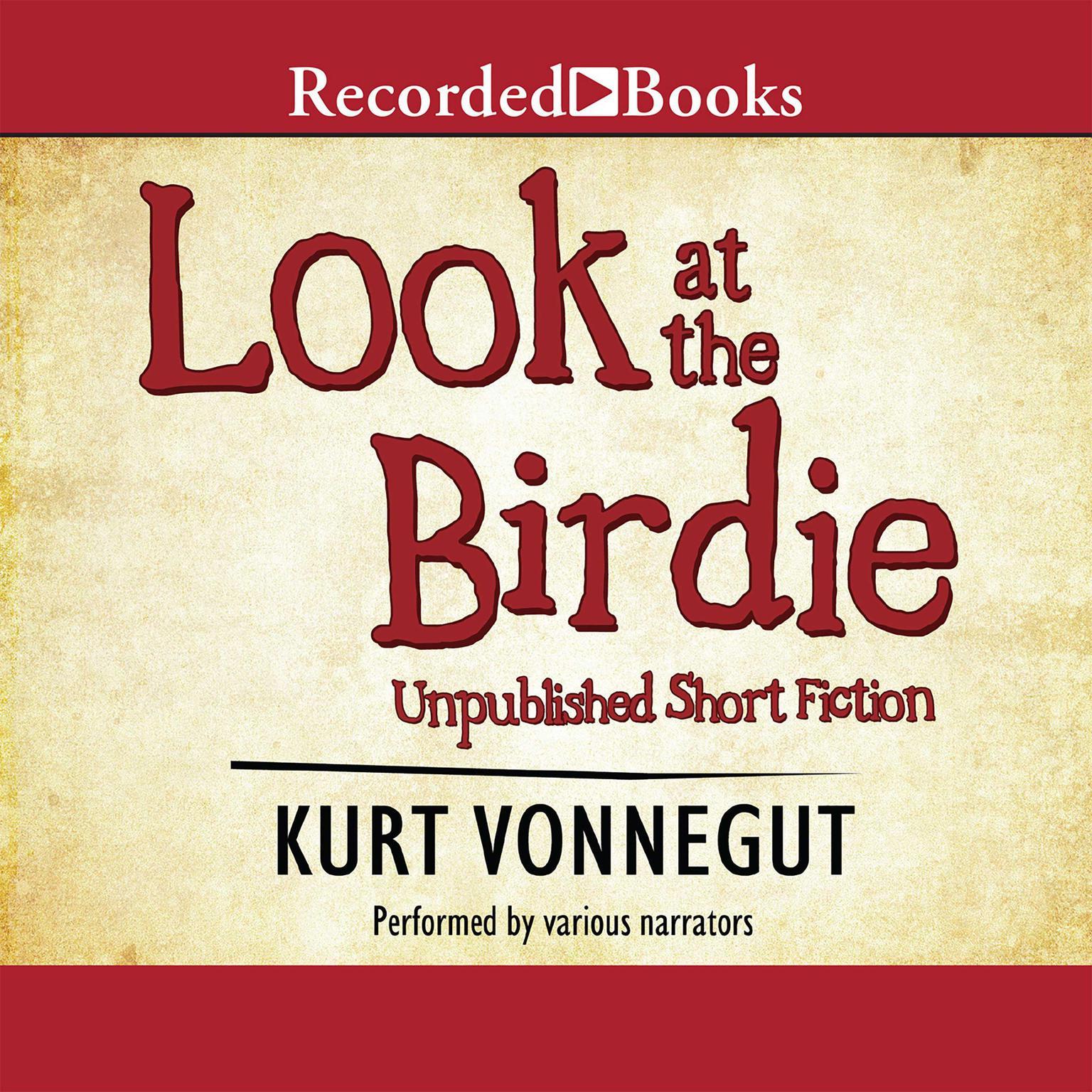 Printable Look at the Birdie Audiobook Cover Art