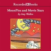 MoonPies and Movie Stars, by Amy Wallen