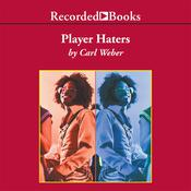 Player Haters, by Carl Weber